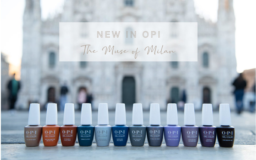 The Milan Collection by OPI