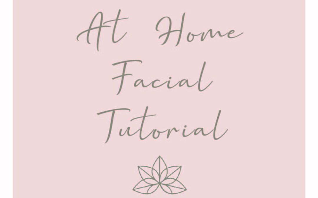At Home Facial Tutorial